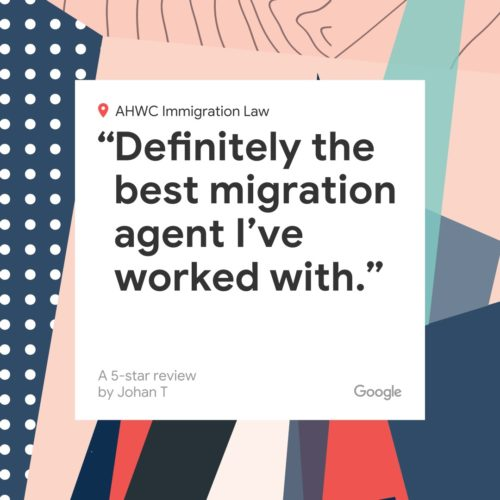 AHWC - Definitely the best Migration Agent I've worked with.